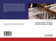 Bookcover of Europe 2020 and Early School Leavers in Malta