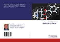 Bookcover of Atoms and Matter