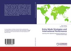 Bookcover of Entry Mode Strategies and International Performance