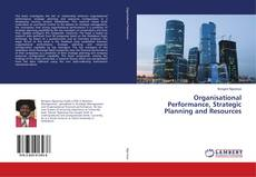 Bookcover of Organisational Performance, Strategic Planning and Resources
