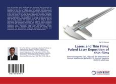 Bookcover of Lasers and Thin Films: Pulsed Laser Deposition of thin films