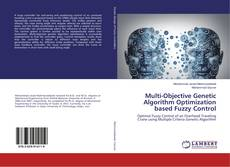 Couverture de Multi-Objective Genetic Algorithm Optimization based Fuzzy Control