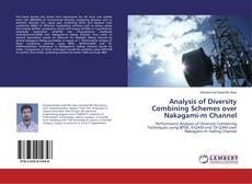 Analysis of Diversity Combining Schemes over Nakagami-m Channel kitap kapağı