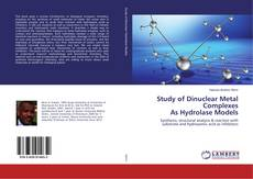Capa do livro de Study of Dinuclear Metal Complexes As Hydrolase Models
