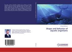 Обложка Shape and behavior of aquatic organisms