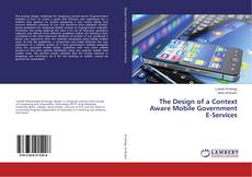Portada del libro de The Design of a Context Aware Mobile Government E-Services