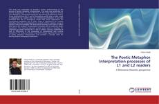 Обложка The Poetic Metaphor Interpretation processes of L1 and L2 readers
