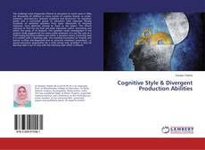 Couverture de Cognitive Style & Divergent Production Abilities