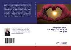 Bookcover of Albanian Issue and Regional Security Complex