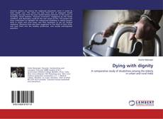 Bookcover of Dying with dignity