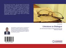 Bookcover of Literature as Dialogue