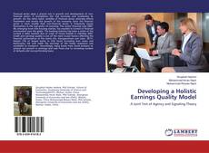 Bookcover of Developing a Holistic Earnings Quality Model