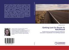 Portada del libro de Getting Lost En Route to Adulthood