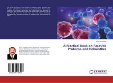 Capa do livro de A Practical Book on Parasitic Protozoa and Helminthes