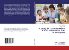 Copertina di A Study on Structural Model in TLE Competencies in R-10, Philippines