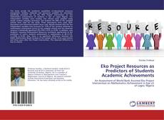 Bookcover of Eko Project Resources as Predictors of Students Academic Achievements