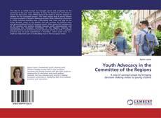 Portada del libro de Youth Advocacy in the Committee of the Regions