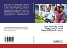 Bookcover of Approaches by Public Universities in Kenya towards Student-Parents