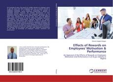 Обложка Effects of Rewards on Employees' Motivation & Performance