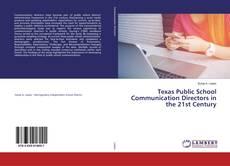 Portada del libro de Texas Public School Communication Directors in the 21st Century