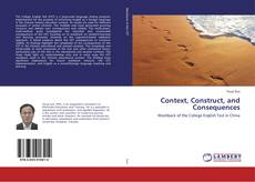 Couverture de Context, Construct, and Consequences