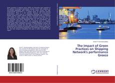 Copertina di The impact of Green Practices on Shipping Network's performance Greece