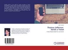 Capa do livro de Thomas Jefferson Sends a Tweet