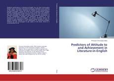 Portada del libro de Predictors of Attitude to and Achievement in Literature-in-English