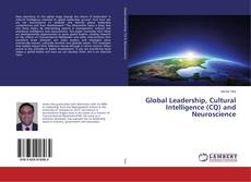 Global Leadership, Cultural Intelligence (CQ) and Neuroscience kitap kapağı