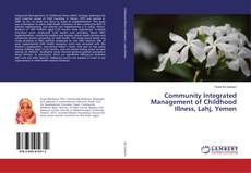Portada del libro de Community Integrated Management of Childhood Illness, Lahj, Yemen