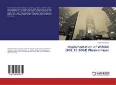 Bookcover of Implementation of WiMAX (802.16 2004) Physical layer