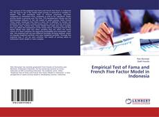 Copertina di Empirical Test of Fama and French Five Factor Model in Indonesia