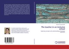 Portada del libro de The teacher in an inclusive school