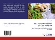 Portada del libro de Bio-sorption Method for Remove Lead from Wastewater