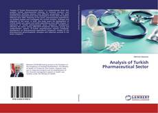 Bookcover of Analysis of Turkish Pharmaceutical Sector