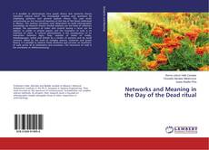 Buchcover von Networks and Meaning in the Day of the Dead ritual