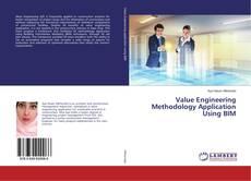 Bookcover of Value Engineering Methodology Application Using BIM