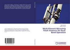 Bookcover of Multi-Element Microstrip Patch Antenna for Dual-Band Operation