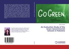 Couverture de An Evaluation Study of the Green Governmental Schools in Palestine