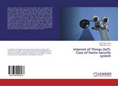 Bookcover of Internet of Things (IoT): Case of home security system