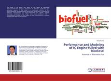 Bookcover of Performance and Modeling of IC Engine fulled with biodiesel