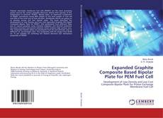 Bookcover of Expanded Graphite Composite Based Bipolar Plate for PEM Fuel Cell