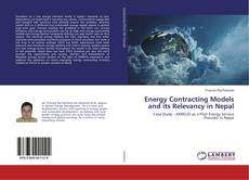 Bookcover of Energy Contracting Models and its Relevancy in Nepal