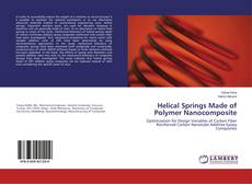 Bookcover of Helical Springs Made of Polymer Nanocomposite