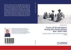 Buchcover von Traces of forced labour during the South African War 1899-1902