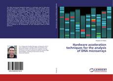 Обложка Hardware acceleration techniques for the analysis of DNA microarrays