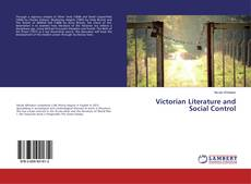 Copertina di Victorian Literature and Social Control
