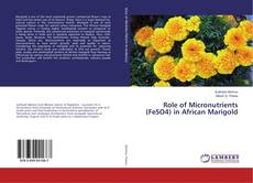 Bookcover of Role of Micronutrients (FeSO4) in African Marigold