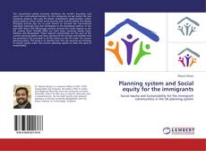 Bookcover of Planning system and Social equity for the immigrants