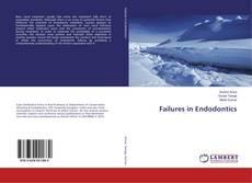 Bookcover of Failures in Endodontics